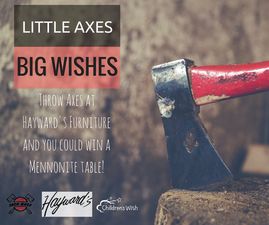 LITTLE AXES BIG WISHES - Hayward's - The Best Furniture St